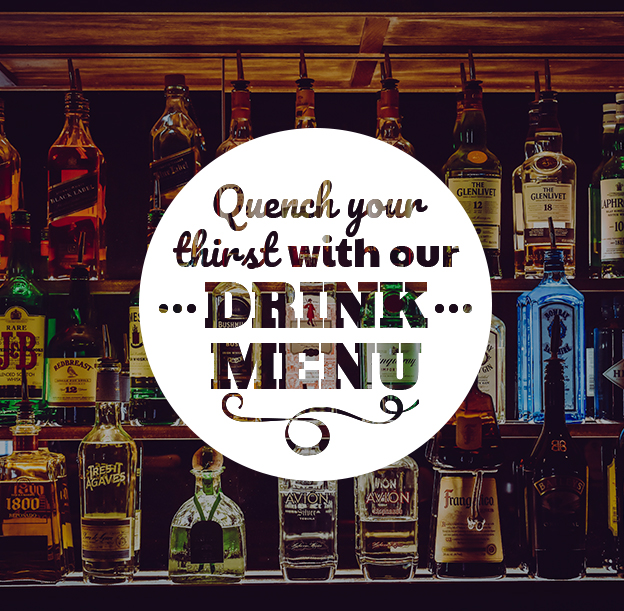 Quench your thirst with our drink menu
